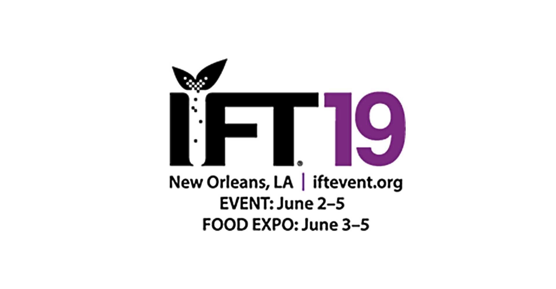 IFT2019 New Orleans, LA. 2019.06.03-05